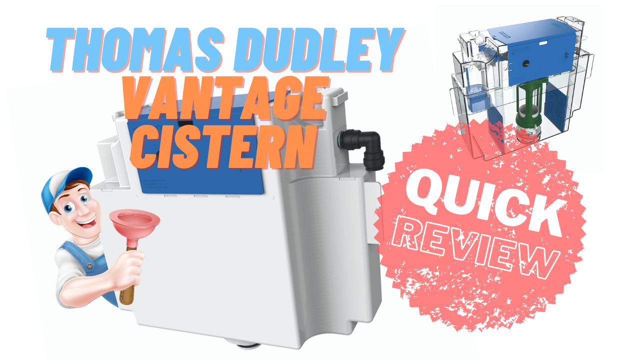 Thomas Dudley Vantage Concealed Cistern - Quick Review
